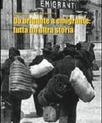 Libro: Da brigante a emigrante: tutta un'altra storia
