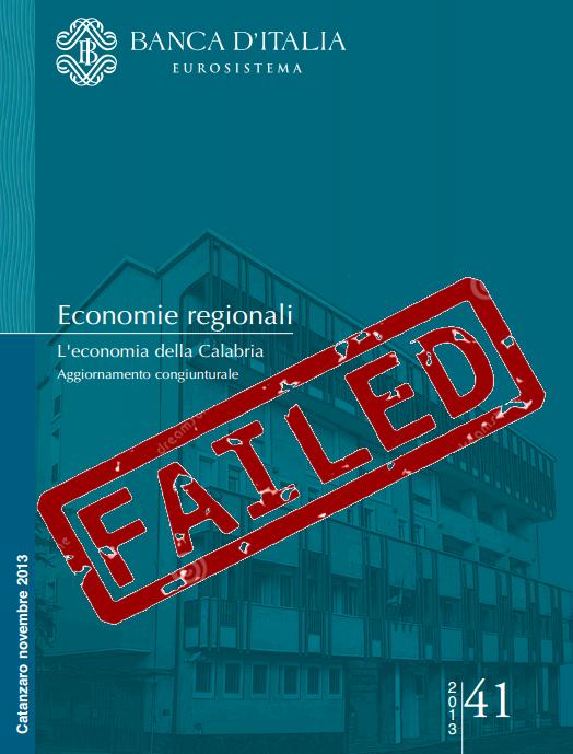 La Calabria e i dati economici di Banca d'Italia – Apocalypse Now!!!